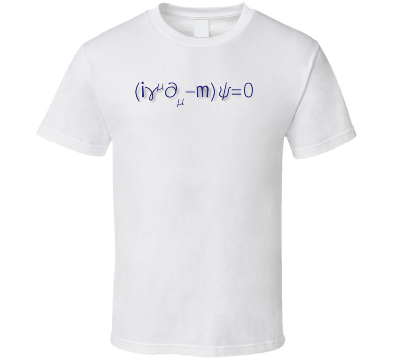 Dirac equation Science Physics T-shirt