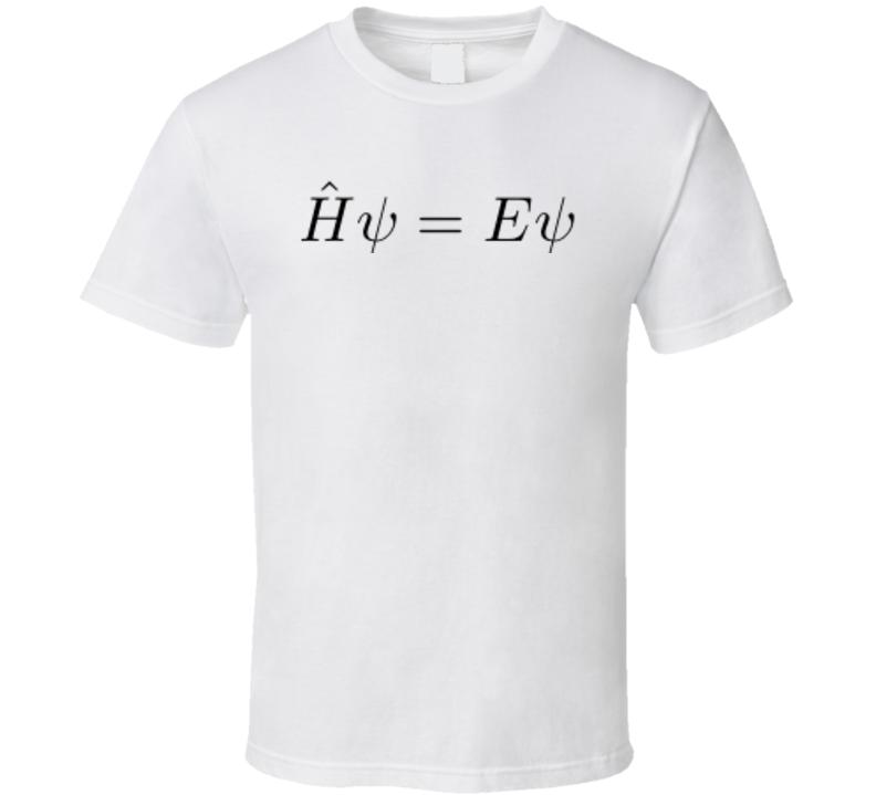 Time-Independent Schrodinger Equation Physics T-shirt