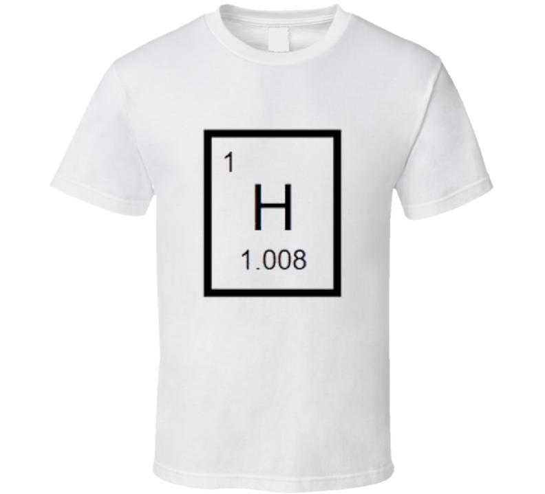 Hydrogen atom Science Chemistry t-shirt