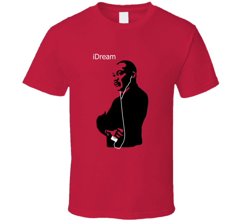 iDream - Martin Luther King T Shirt