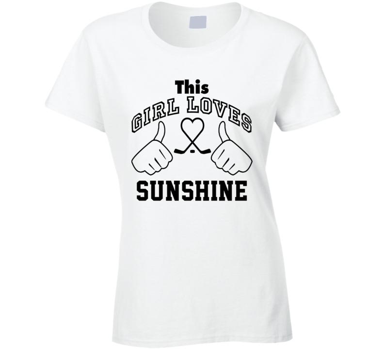 This Girl Loves Sunshine Beau Bennett Hockey Sports Nickname T Shirt