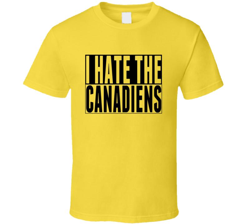 I Hate The Canadiens Hockey Rival Boston Fan T Shirt