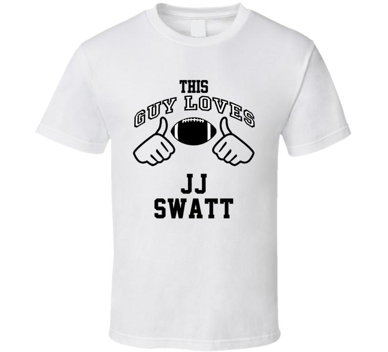 This Guy Loves J.J. Swatt J.J. Watt Football Player Nickname T Shirt
