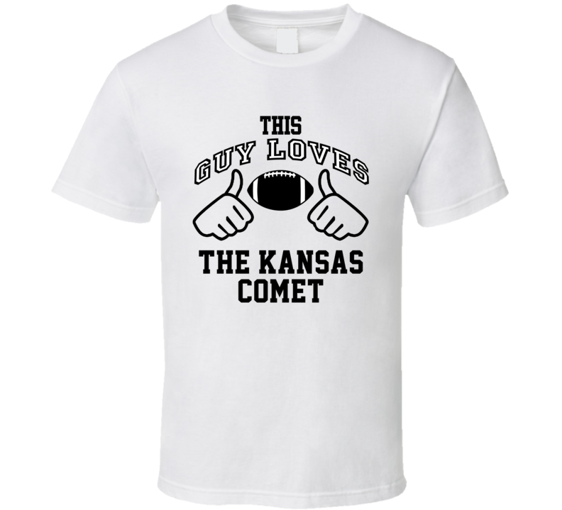 This Guy Loves Kansas Comet Gale Sayers Football Player Nickname T Shirt