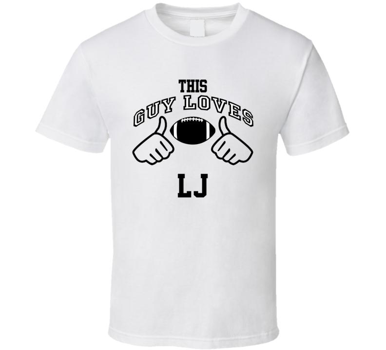 This Guy Loves L.J. Larry Johnson Football Player Nickname T Shirt