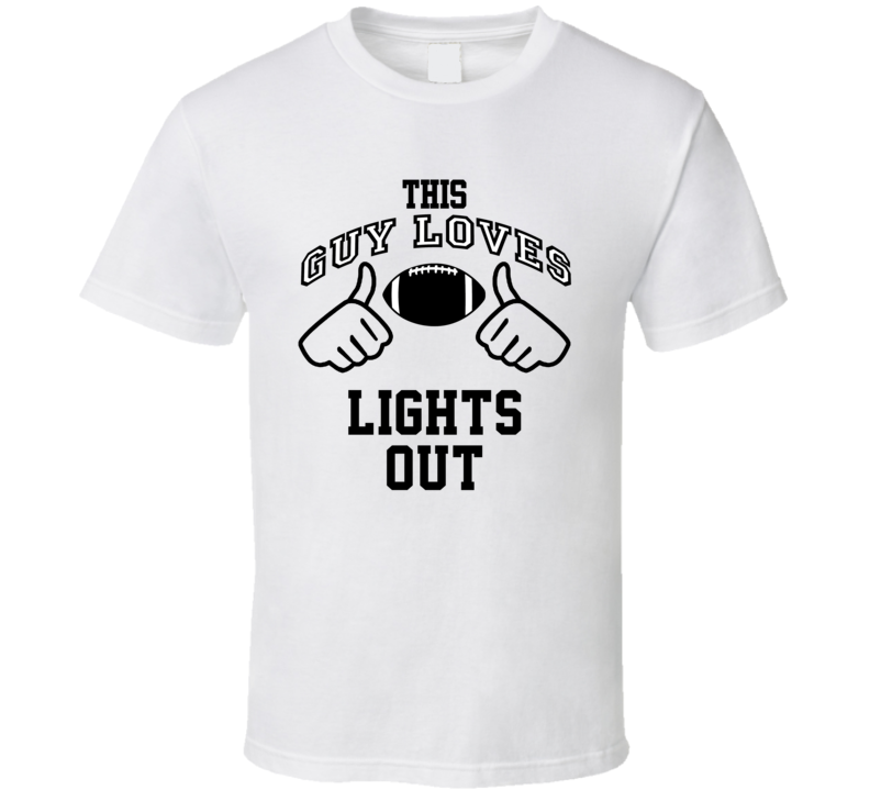 This Guy Loves Lights Out Shawne Merriman Football Player Nickname T Shirt
