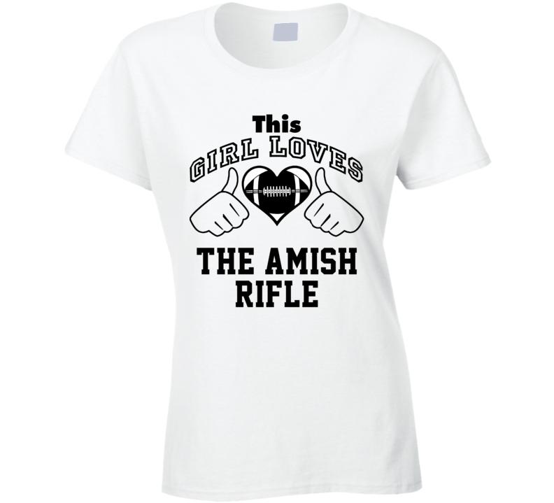 This Girl Loves Amish Rifle Ryan Fitzpatrick Football Player Nickname T Shirt