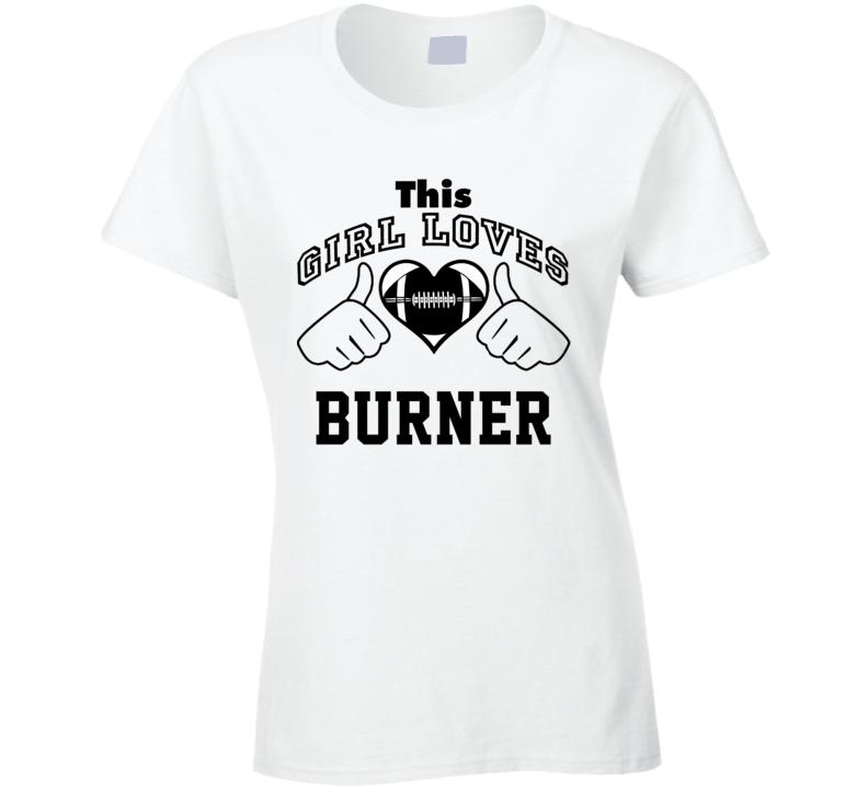 This Girl Loves Burner Michael Turner Football Player Nickname T Shirt