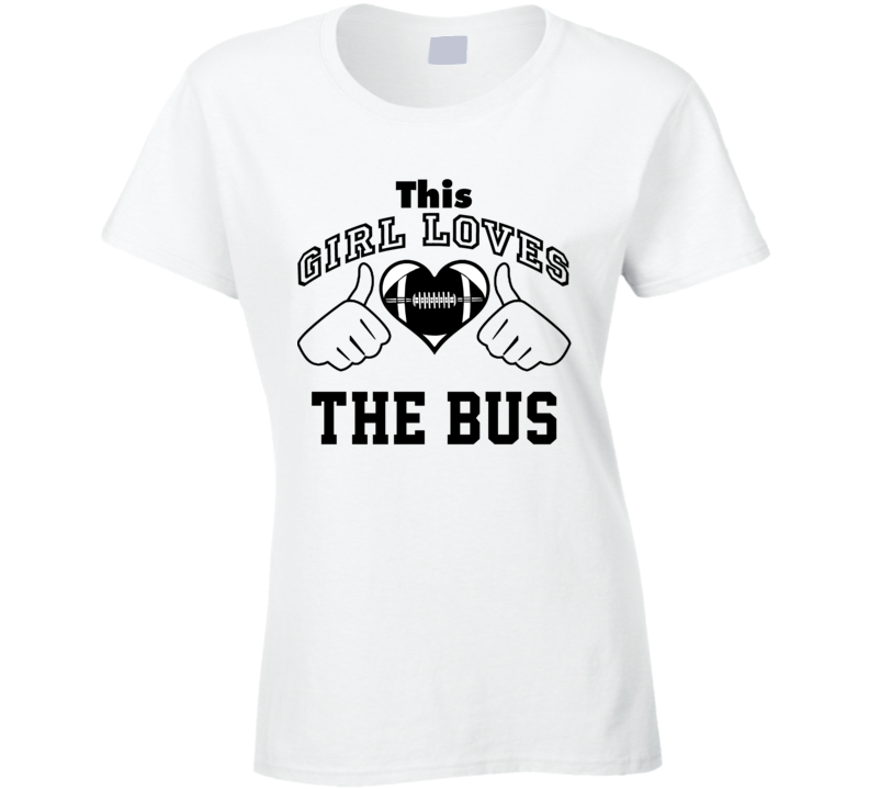 This Girl Loves Bus Jerome Bettis Football Player Nickname T Shirt