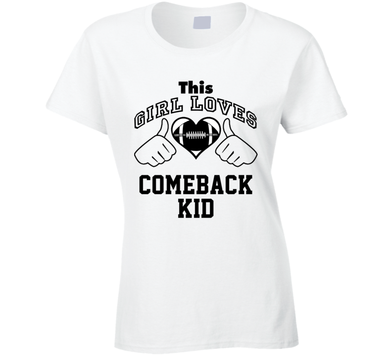 This Girl Loves Comeback Kid Joe Montana Football Player Nickname T Shirt