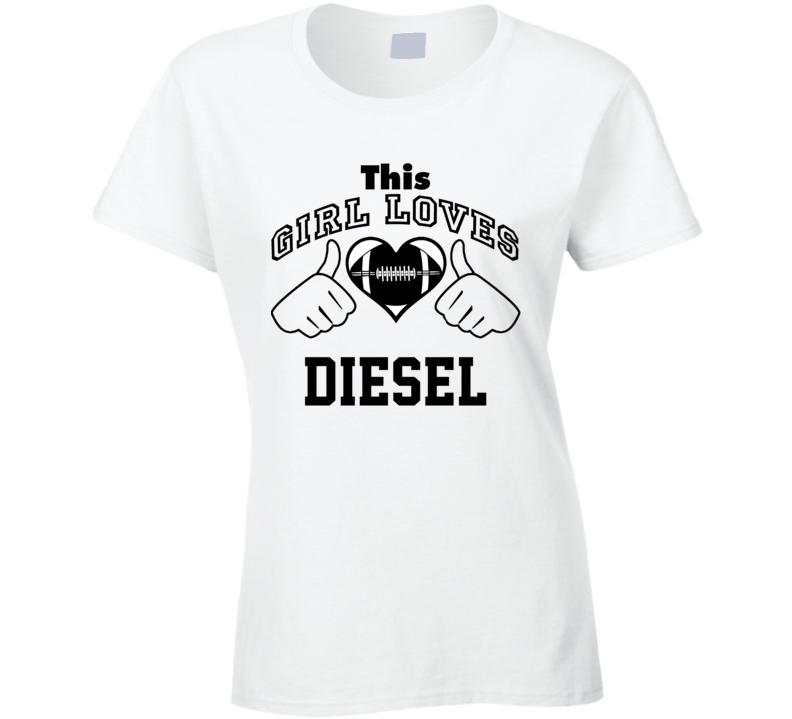 This Girl Loves Diesel John Riggins Football Player Nickname T Shirt