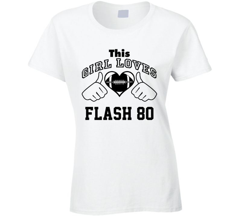 This Girl Loves Flash 80 Jerry Rice Football Player Nickname T Shirt