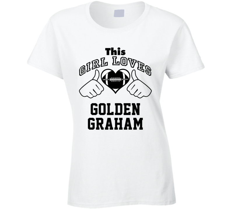 This Girl Loves Golden Graham Jimmy Graham Football Player Nickname T Shirt