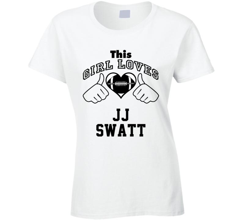 This Girl Loves J.J. Swatt J.J. Watt Football Player Nickname T Shirt