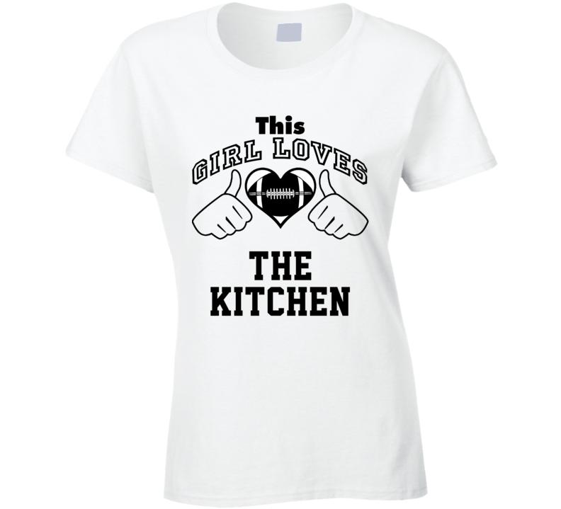 This Girl Loves Kitchen Nate Newton Football Player Nickname T Shirt
