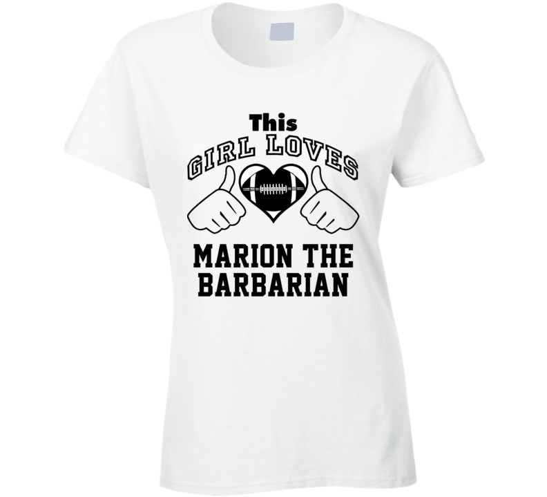 This Girl Loves Marion Barbarian Marion Barber III Football Player Nickname T Shirt