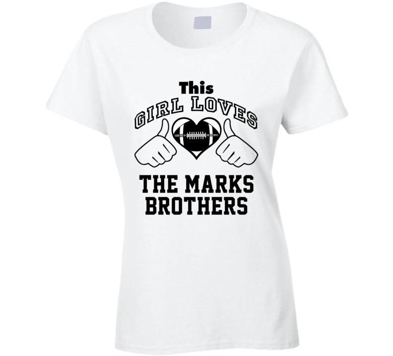 This Girl Loves Marks Brothers Mark Clayton Mark Duper Football Player Nickname T Shirt