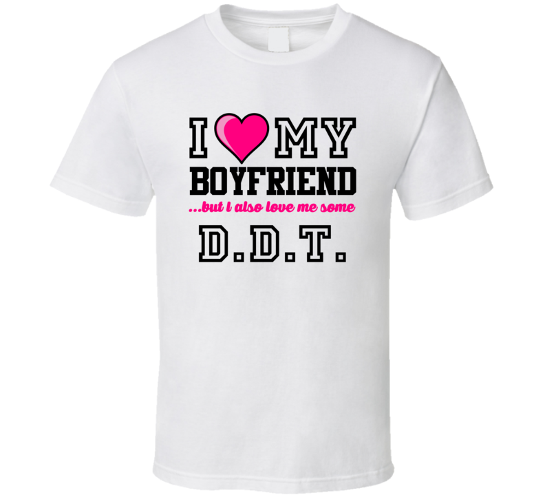 Love My Boyfriend And D.D.T. Derrick Thomas Football Player Nickname T Shirt