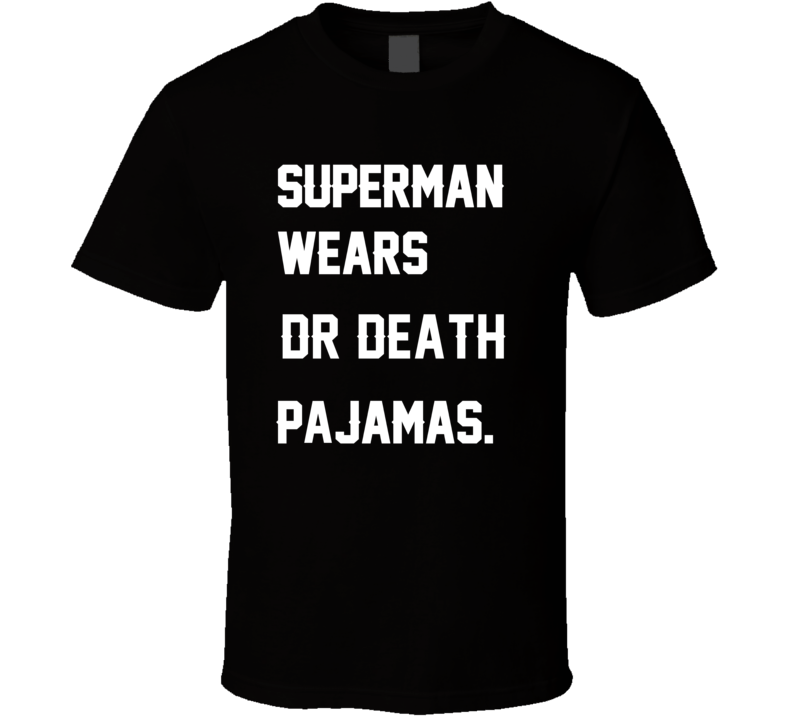 Wears Dr Death Skip Thomas Pajamas Football Player Nickname T Shirt