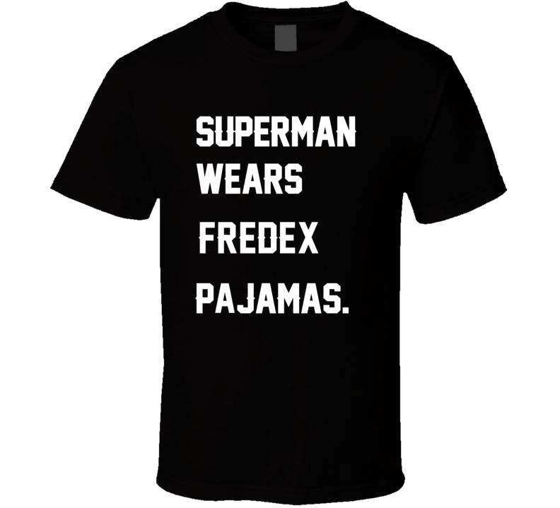 Wears FredEx Freddie Mitchell Pajamas Football Player Nickname T Shirt