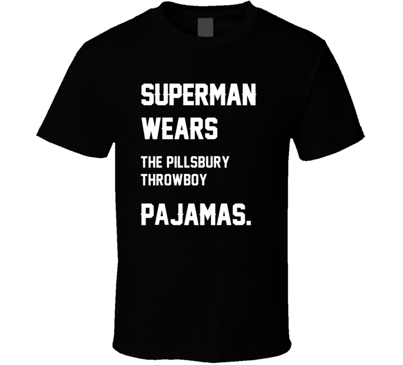 Wears Pillsbury Throwboy Jared Lorenzen Pajamas Football Player Nickname T Shirt