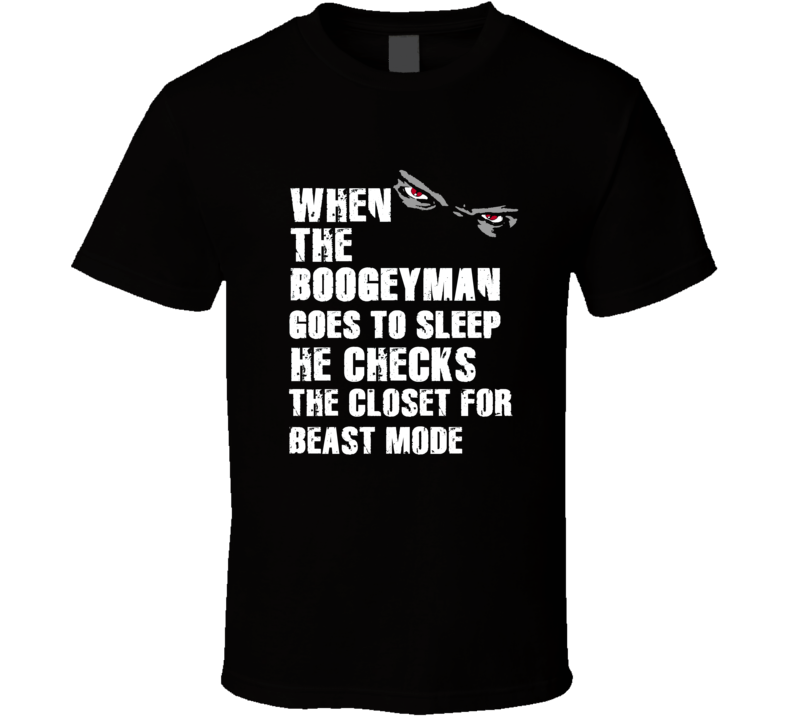 Boogeyman Beast Mode Marshawn Lynch Sports Football Player Nickname T Shirt