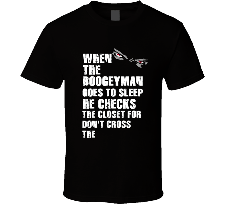 Boogeyman Don't Cross The Arthur Moats Sports Football Player Nickname T Shirt