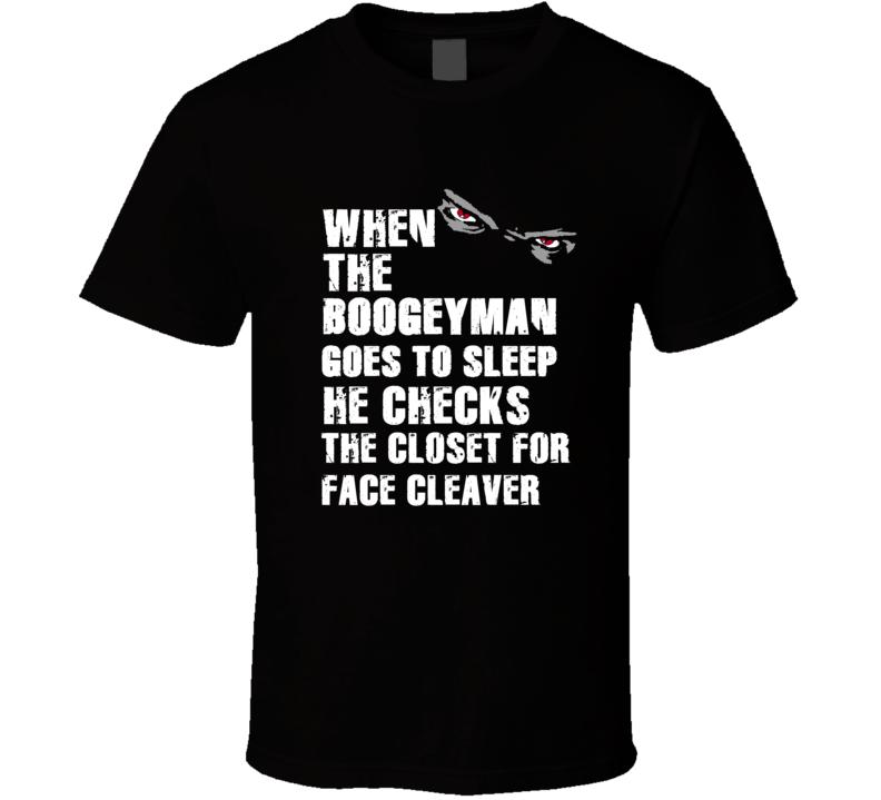Boogeyman Face Cleaver Leonard Weaver Sports Football Player Nickname T Shirt