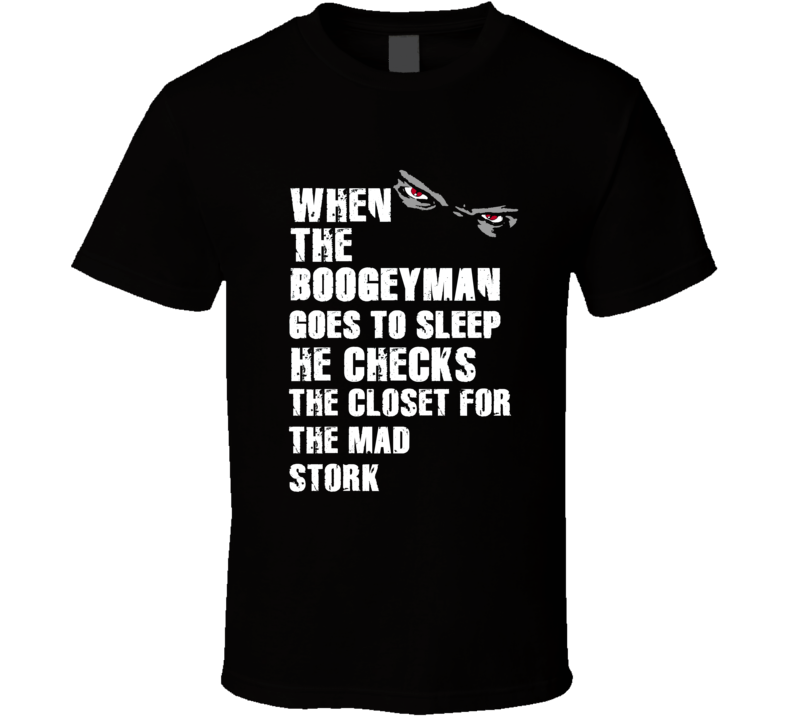 Boogeyman Mad Stork Ted Hendricks Sports Football Player Nickname T Shirt