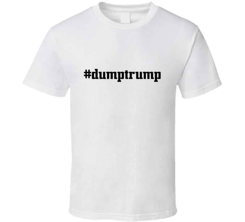#Dumptrump Political Celebrity Tshirt