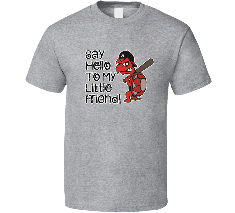 Niagara Snappers Fan Say Hello To My Little Friend Tshirt