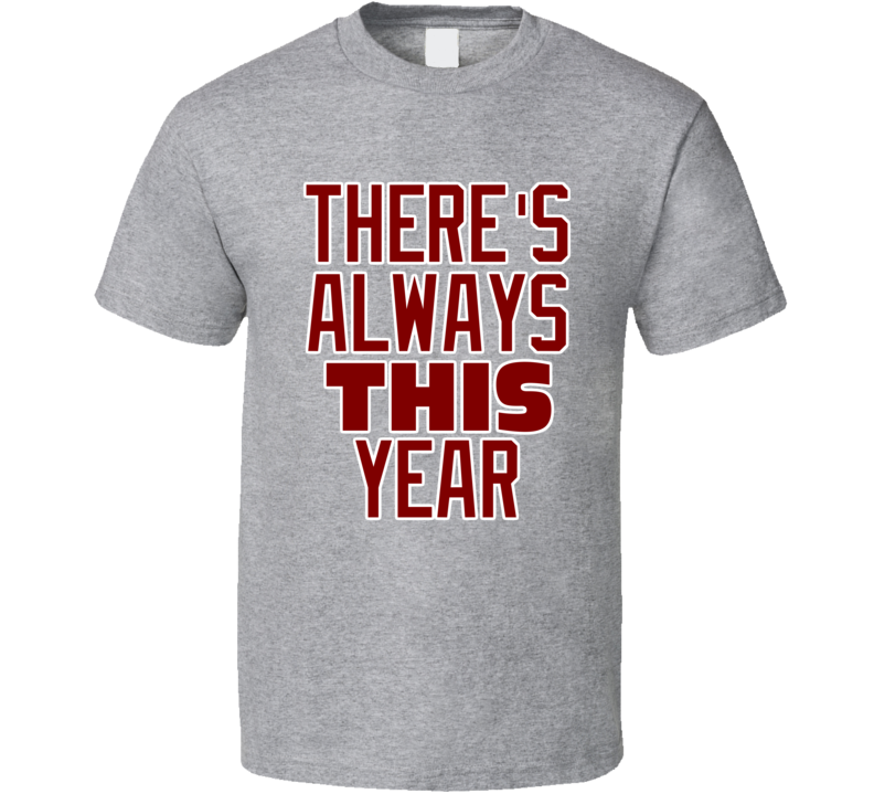 Chicago Northside Baseball There's Always This Year Grey Fan Tshirt