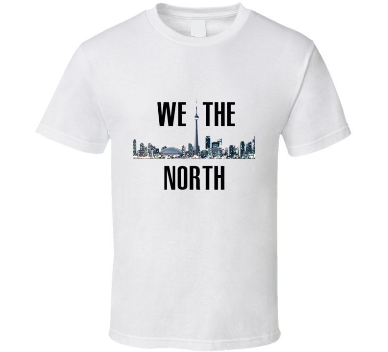 Toronto Basktball We The North Playoff Fan Tshirt