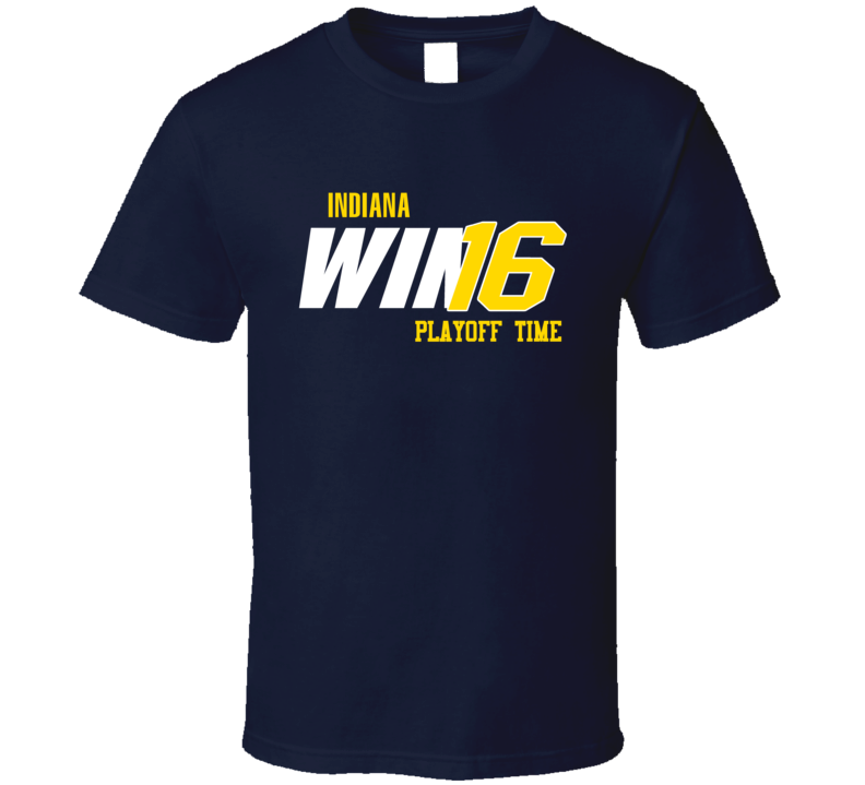 Indiana Playoff Basketball Win 16 Fan Tshirt