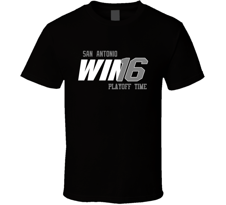 San Antonio Playoff Basketball Win 16 Fan Tshirt