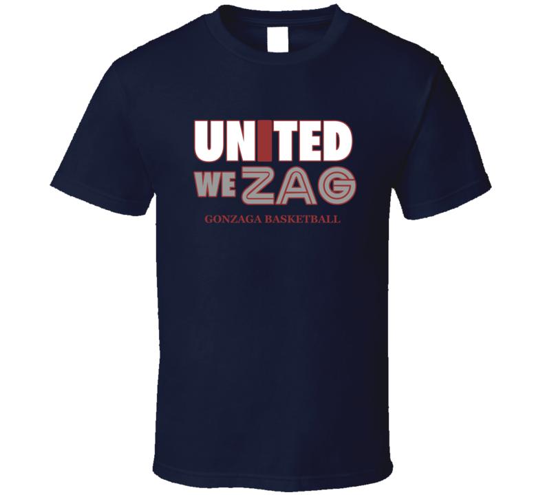 Gonzaga College Basketball United We Zag Fan Tshirt