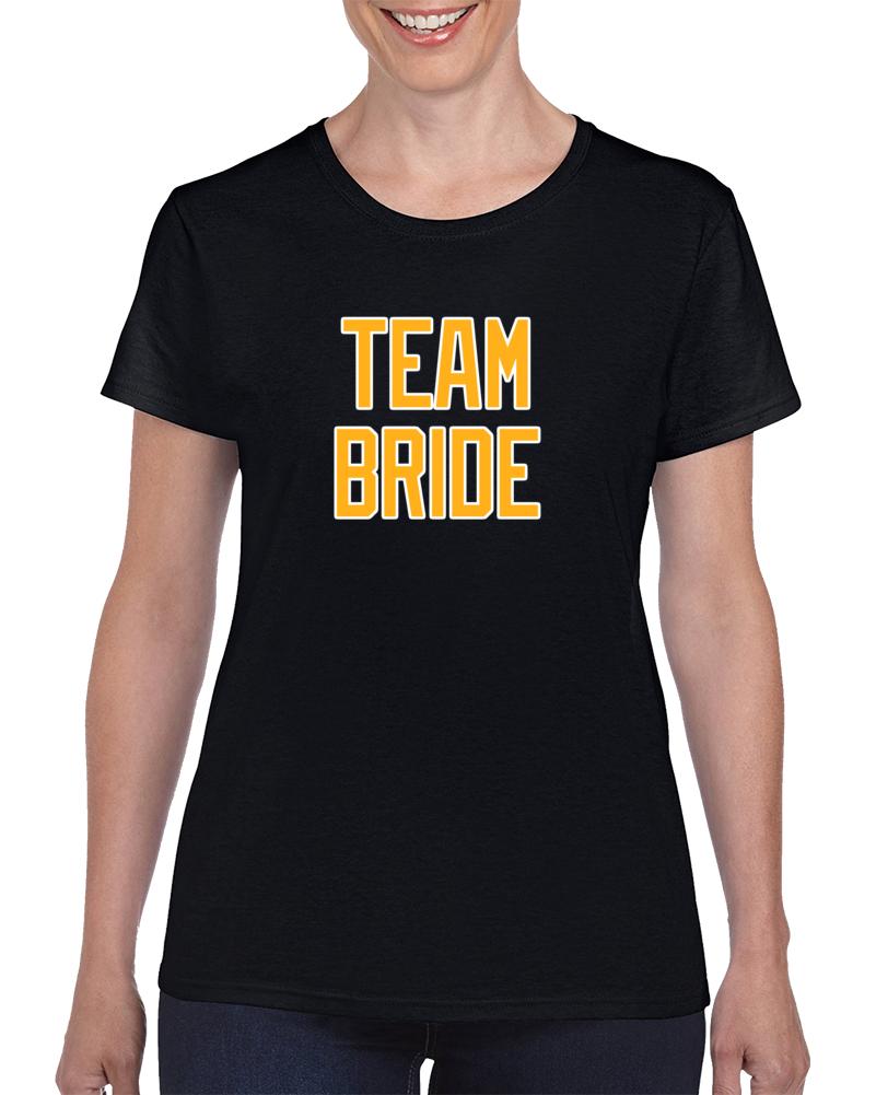 Team Bride Front Ladies T Shirt