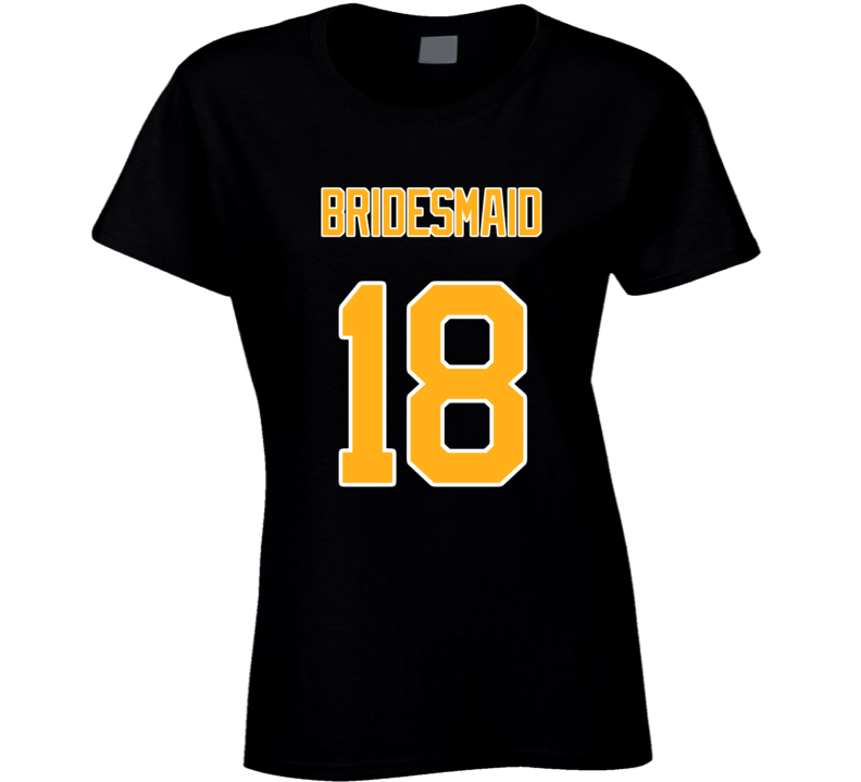 Bridesmaid 18 Back Ladies T Shirt