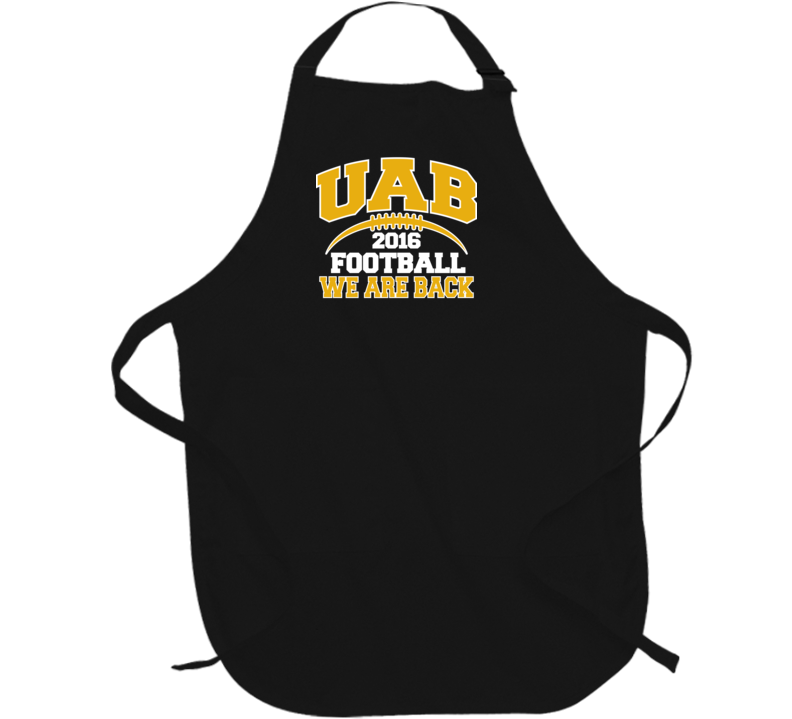 UAB Football 2016 We Are Back Birmingham Alabama Fan Barbecue Apron