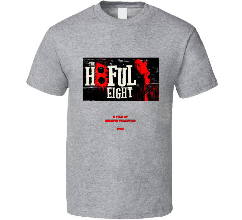 H8ful Eight Quentin Tarantino 2015 Movie Teaser Worn Look T Shirt