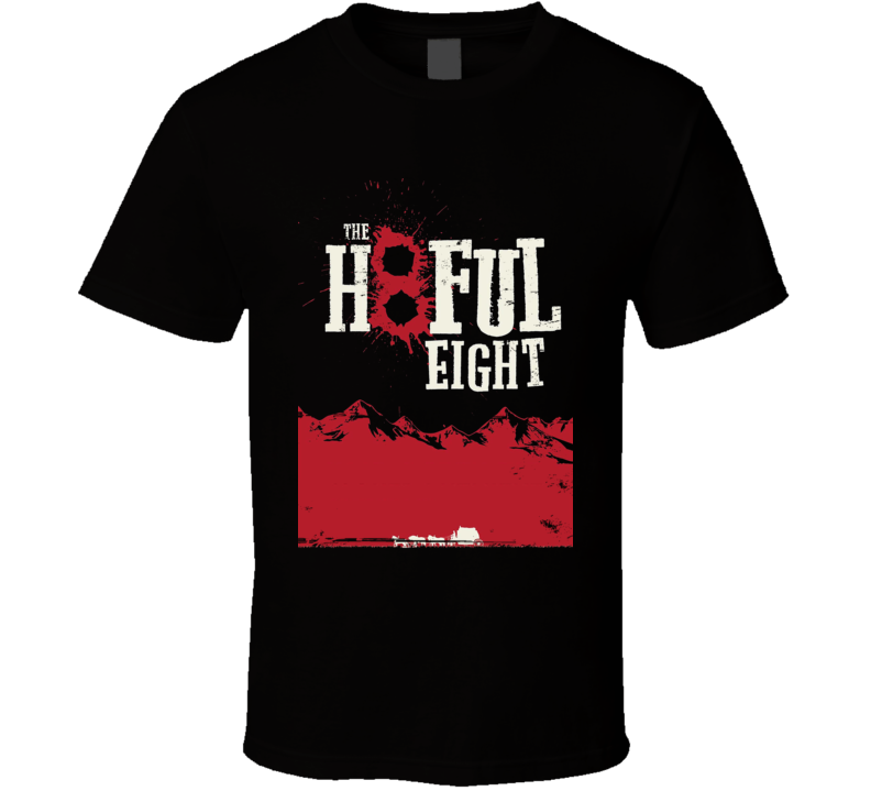 H8ful Eight Quentin Tarantino 2015 Movie Poster Worn Look T Shirt