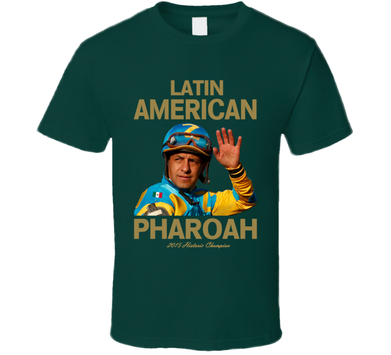 Latin American Pharoah Victor Espinoza Triple Crown Jockey T Shirt