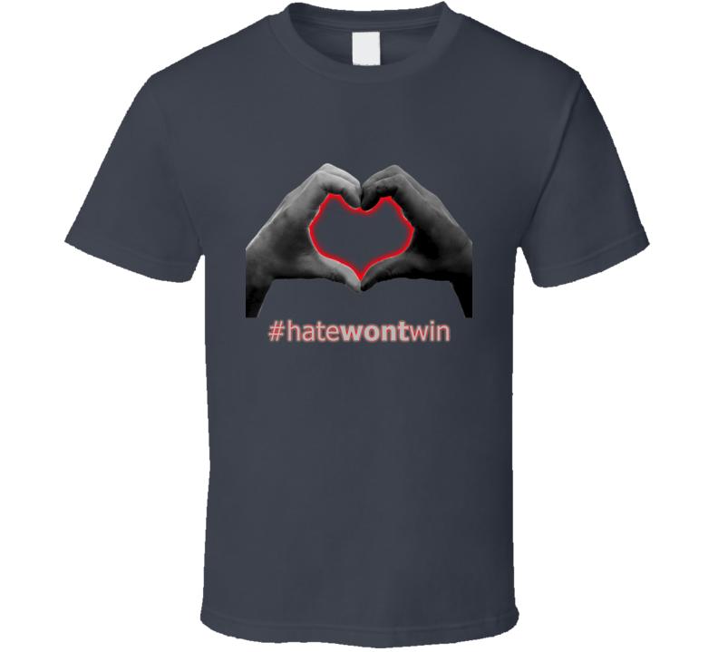Hate Won't Win Charleston Shooting Victim Unity Campaign T Shirt
