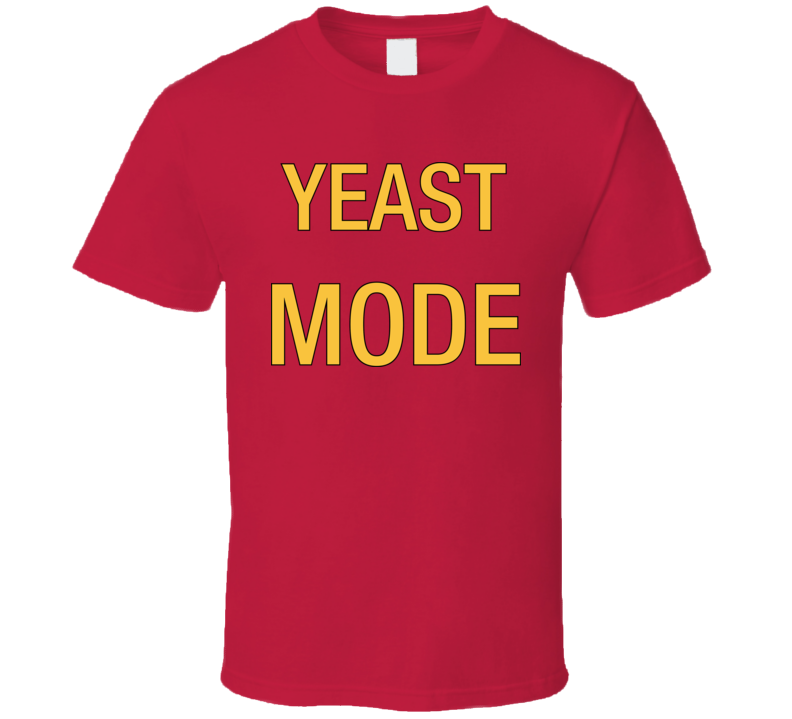 Yeast Mode Cool T Shirt Worn On TV By The Leagues Character Andre
