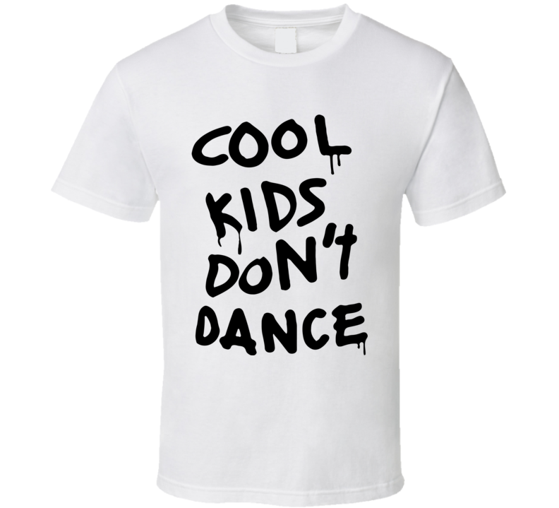 Cool Kids Dont Dance Funny T Shirt Inspired by Celebrity Zayn Malik