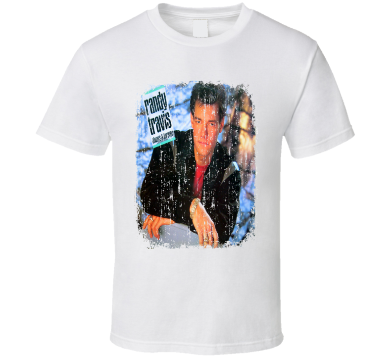 Randy Travis Always Forever 1987 Country Album Grunge Cover T Shirt