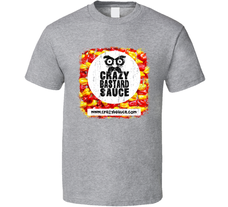 Crazy Bastard Sauce Germany Hot Sauce Lover Worn Look Fun Cool T Shirt