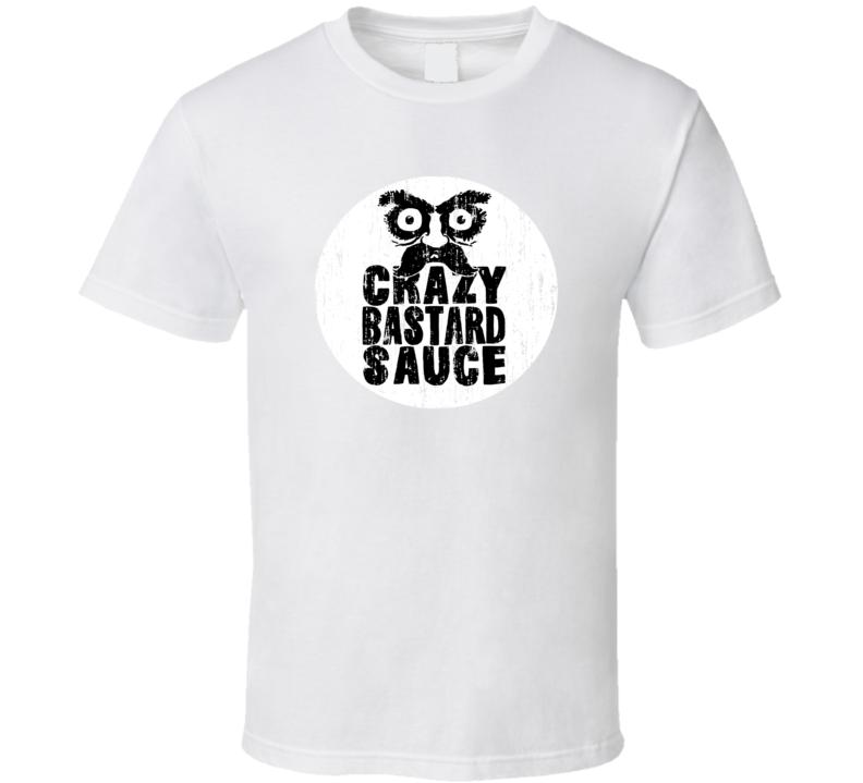 Crazy Bastard Sauce Germany Hot Sauce Lover Worn Look Fun Cool T Shirt