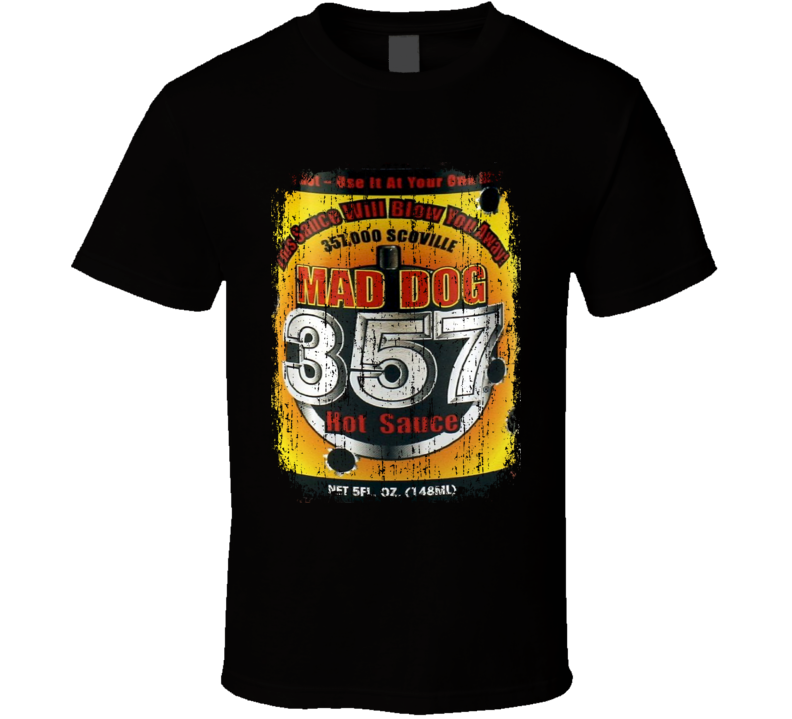 Mad dog 357 US Hot Sauce Lover Worn Look Cool T Shirt