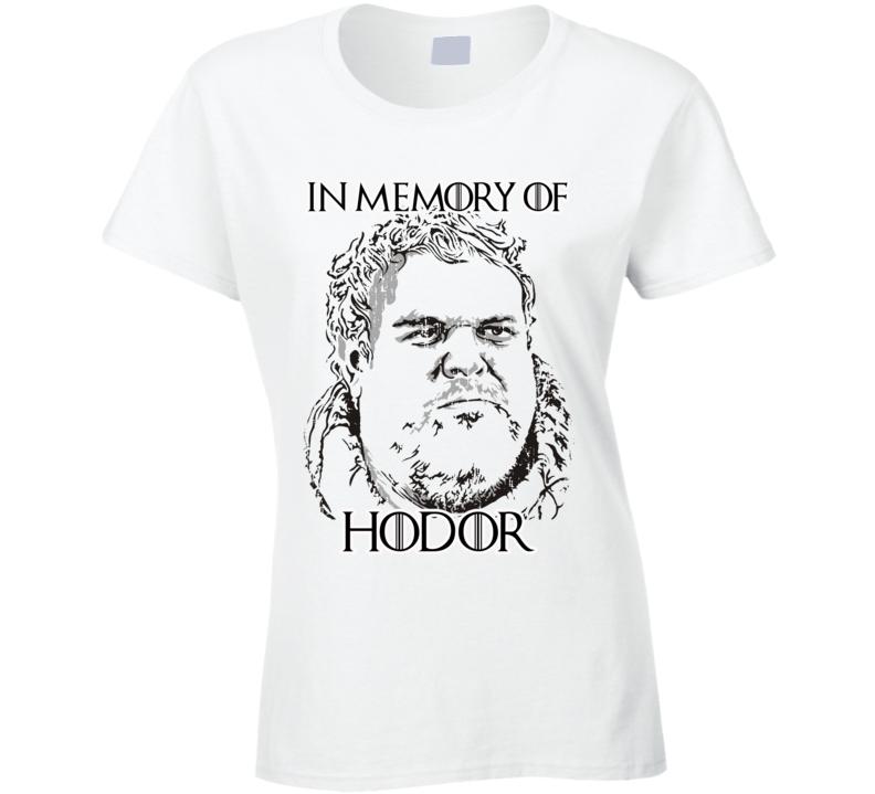 Memory of Hodor Game Of Thrones  R.I.P Worn Look Ladies Cool  T Shirt